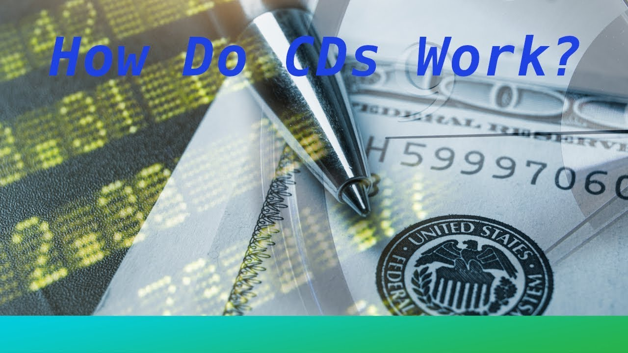 What Are Cds Or Certificate Of Deposits Youtube
