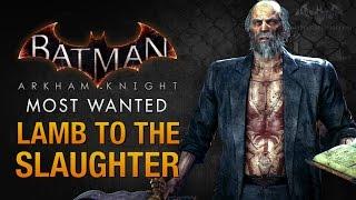 Batman: Arkham Knight - Lamb to the Slaughter (Deacon Blackfire)
