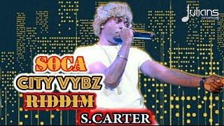 s carter bruk soca city vybz riddim 2017 soca