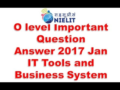 o level important answer 2017 january it tools and business system