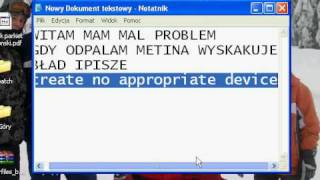 Metin2 Problem create no appropriate device pomocyyy