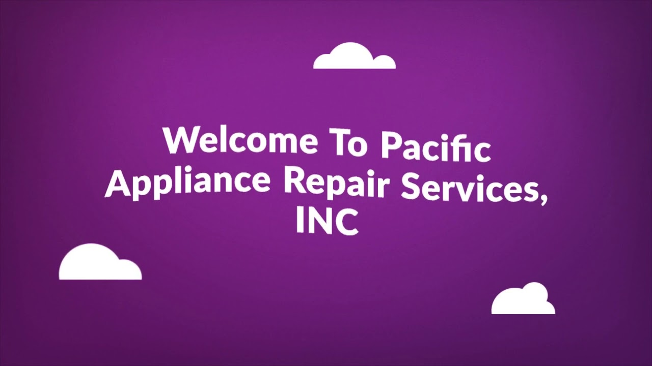 Pacific Appliance Repair Services, INC - AC Repair in Los Angeles, CA