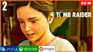 SHADOW OF THE TOMB RAIDER Parte 2 Español Latino Gameplay PS4 PRO | La Pequeña Lara (Tomb Raider)