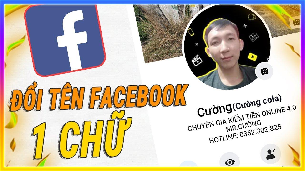 Cách đổi tên Facebook 1 chữ trên điện thoại | Mê thủ thuật