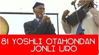 81-Ёшли Отахон Жонли Ижрони Ёрворди!