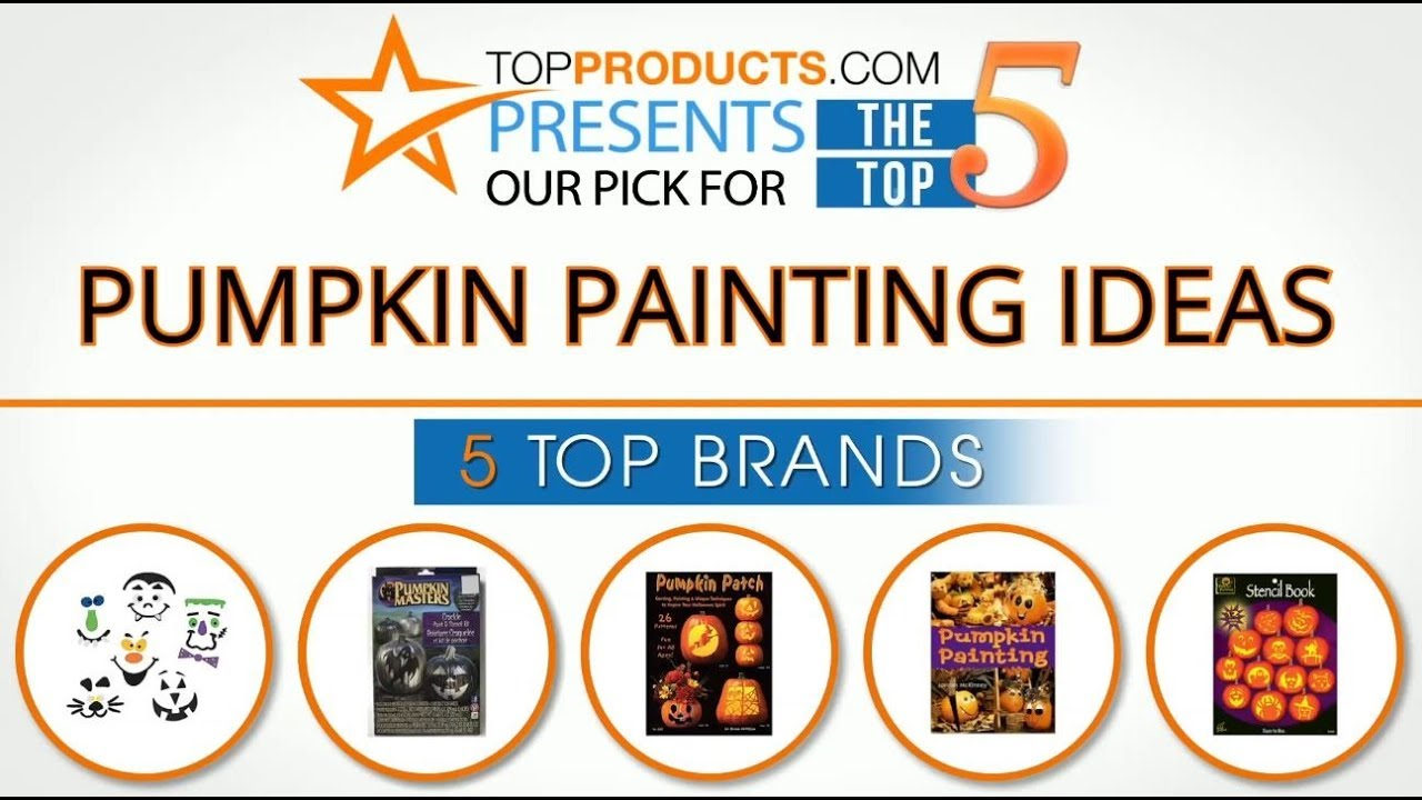5e11bdde3bc2a5 Best Pumpkin Painting Idea Reviews 2017 – How to Choose the Best Pumpkin  Painting Idea