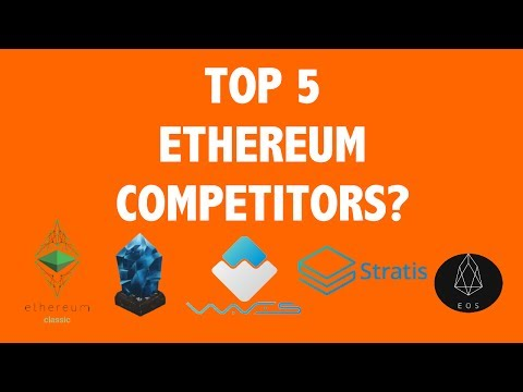 Top 5 Ethereum Competitors?