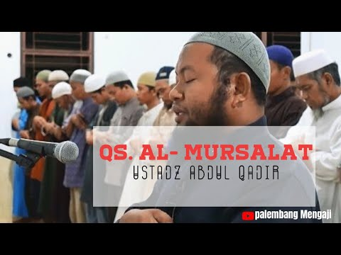 Ustadz Abdul Qadir    QS. Al Mursalat (Latin dan Arab) thumbnail