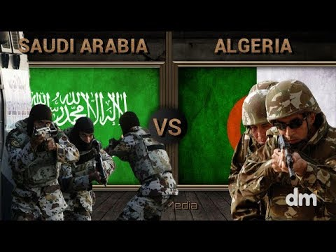 Saudi Arabia vs Algeria - Army/Military Power Comparison 2018 (Saudi Arabian Army vs Algerian Army)