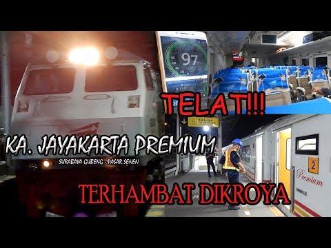 Trip Report KA Jayakarta Premium Jogja - Jakarta 2018 | Kereta Murah