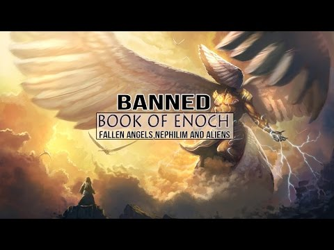 Forbidden Book Of Enoch : Fallen Angels,Nephilim and Aliens