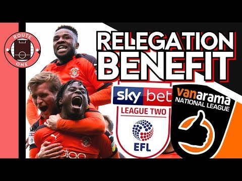 Why RELEGATION To NON LEAGUE Could Benefit League Two Teams