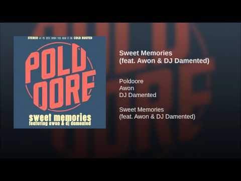 Sweet Memories (feat. Awon & DJ Damented)