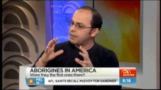 Were Ancient Aborigines the First Americans? (7 Sunrise)