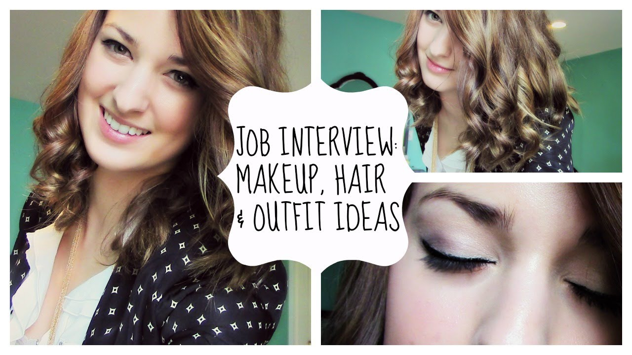 Job Interview?! Makeup Hair & What To Wear ♡ YouTube