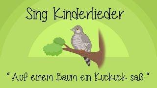 Auf einem Baum ein Kuckuck saß - Kinderlieder zum Mitsingen | Sing Kinderlieder