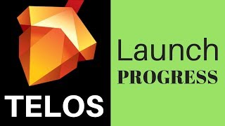 Telos Launch Progress - Upcoming TLOS Snapshot