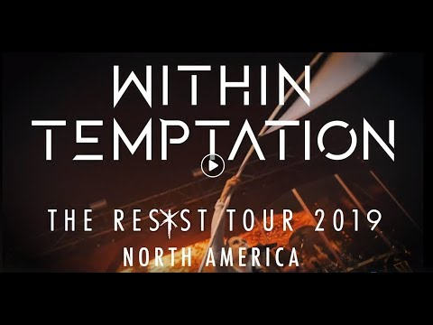 Within Temptation 2019 North American tour w/ In Flames and Smash Into Pieces..!