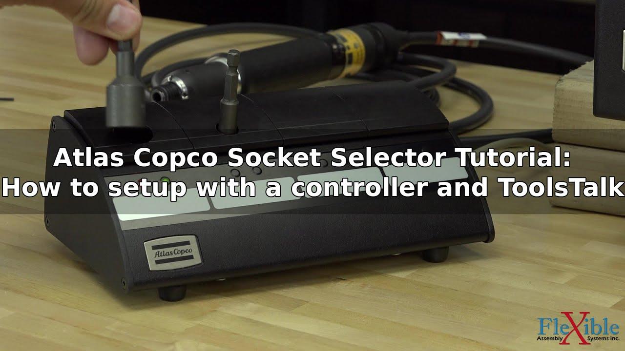 atlas copco socket selector tutorial how to setup and program [ 1280 x 720 Pixel ]