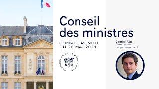 Compte rendu du Conseil des ministres du 26 mai 2021