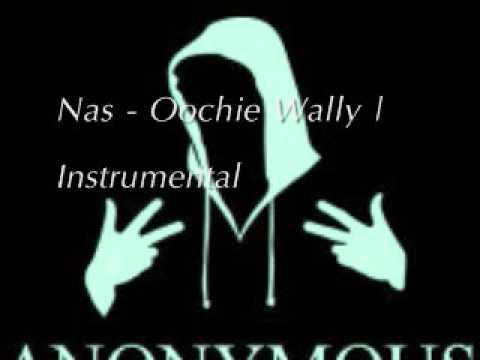 Nas - Oochie Wally (Instrumental)