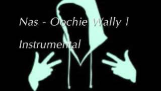 Nas - Oochie Wally (Instrumental)