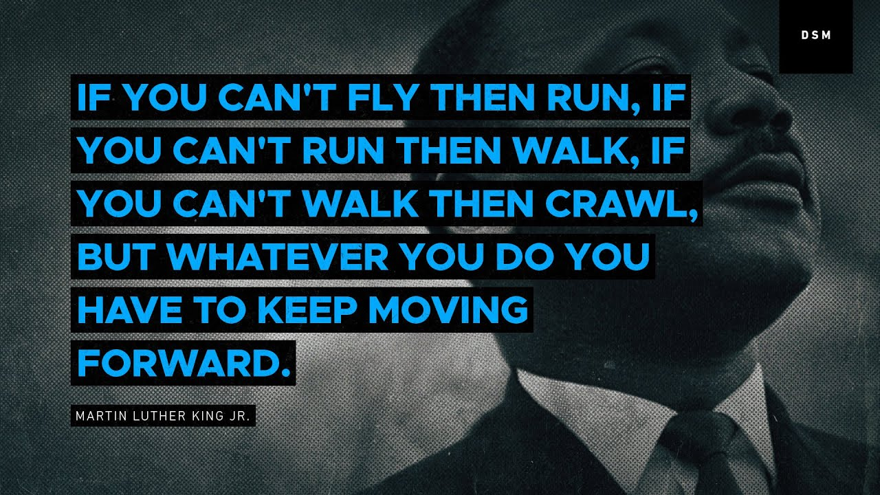 Sales motivation quote: If you can't fly then run, if you can't run then  walk, if you can't walk ... - YouTube