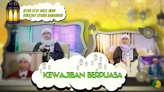 Kewajiban Berpuasa | Buya Yahya | Amalan di Bulan Ramadhan | Sabtu, 27 Mei 2017