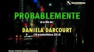 Karaoke | Probablemente - Daniela Darcourt