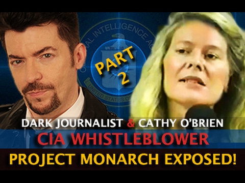 CIA SEX SLAVE WHISTLEBLOWER - PROJECT MONARCH EXPOSED! DARK JOURNALIST & CATHY O'BRIEN