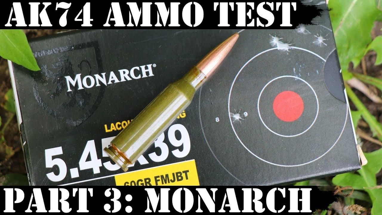 AK74 Ammo Test Part 3: Monarch