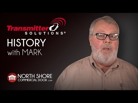 Transmitter Solutions History With Mark By North Shore Commercial Door