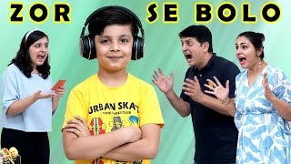 ZOR SE BOLO | Comedy family whisper challenge | Aayu and Pihu Show