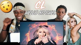 CL - 'HELLO BITCHES' DANCE PERFORMANCE VIDEO - REACTION