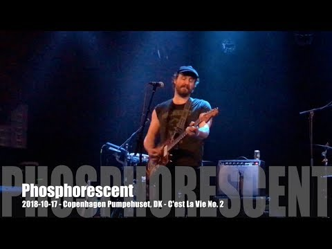 Phosphorescent - C'est La Vie No.  2 - 2018-10-17 - Copenhagen Pumpehuset, DK Mp3