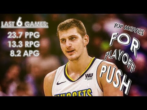Nikola Jokic Led the Nuggets on a 6 Game Win-Streak | TOP MOVES for Playoff-Push