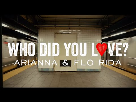 Flo Rida - Who Did You Love? ft. Arianna l Lyrics