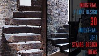 30 Industrial - Loft Stairs Design Ideas