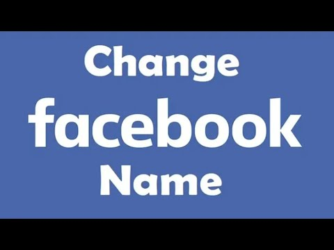 How To Change Name On Facebook [New]