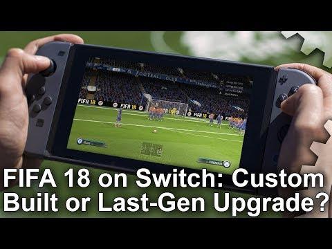 FIFA 18 on Switch: custom-built or enhanced Xbox 360 port