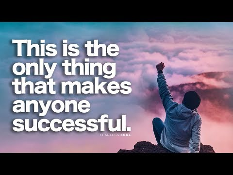 The Only Thing That Can Make Anyone Successful!