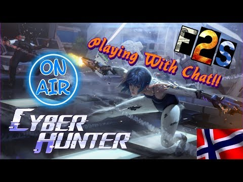 Cyber Hunter (PC) || Playing With CHAT!! || Lv. 16🔫K/D 4.4 || English/ Norsk LIVE Gameplay 免費看*