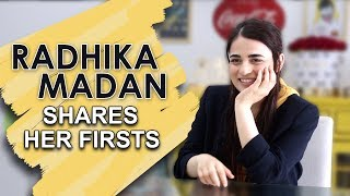 Radhika Madan Shares Her Firsts | Audition, Heartbreak & More | India Forums