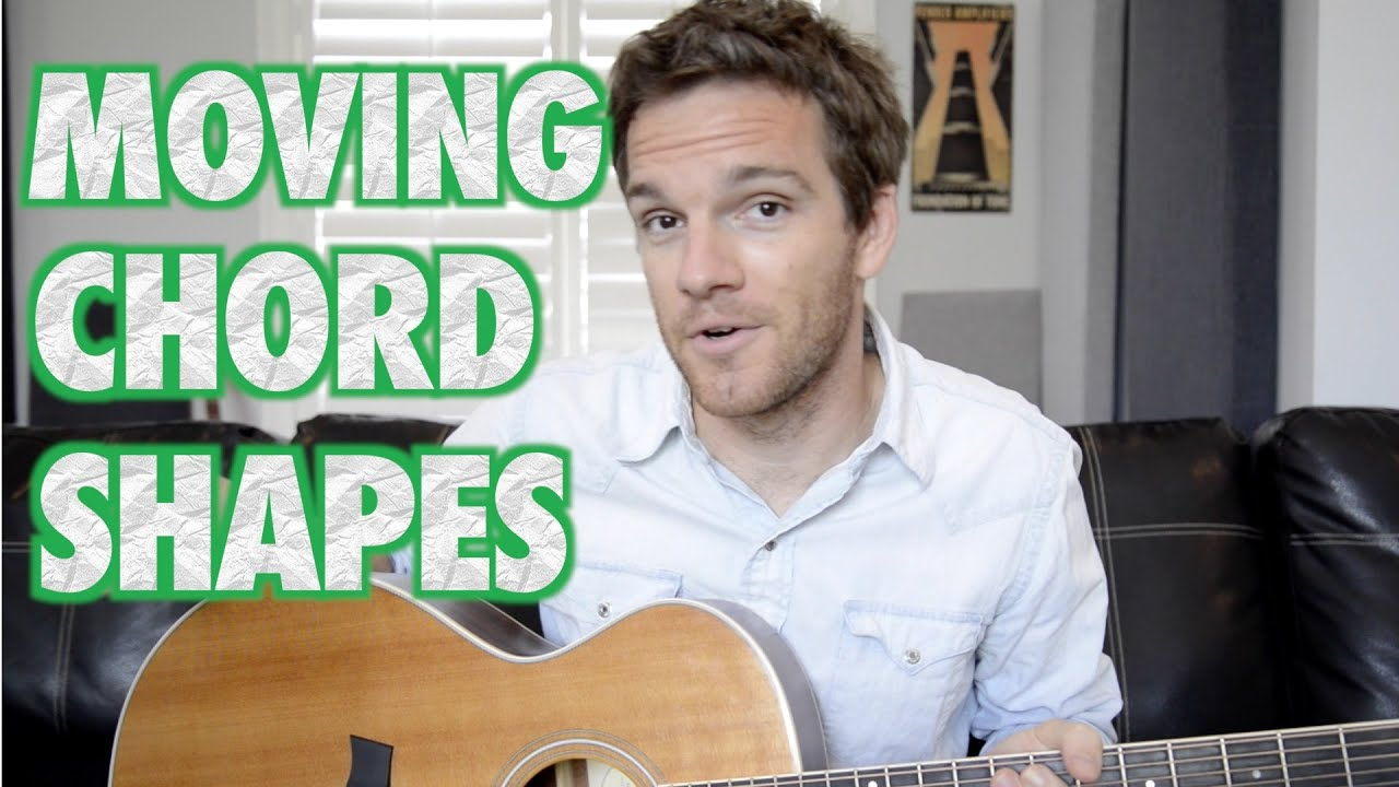 Moving Open Guitar Chord Shapes Youtube