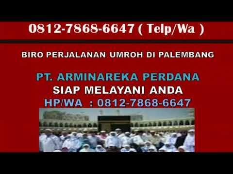 0812-7868-6647 (HP/WA), Agen Travel Umroh Palembang