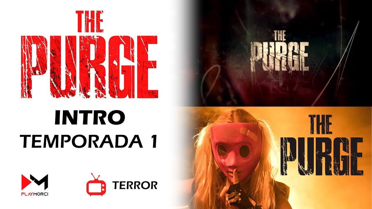 The Purge Intro Temporada 1 Youtube