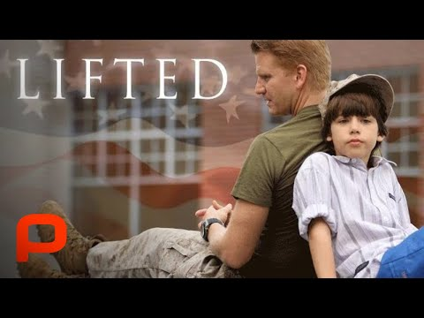 Lifted (Full Movie) Family Drama | Boy's father deployed Afghanistan