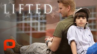 Lifted (Full Movie) boy who's father is deployed to Afghanistan