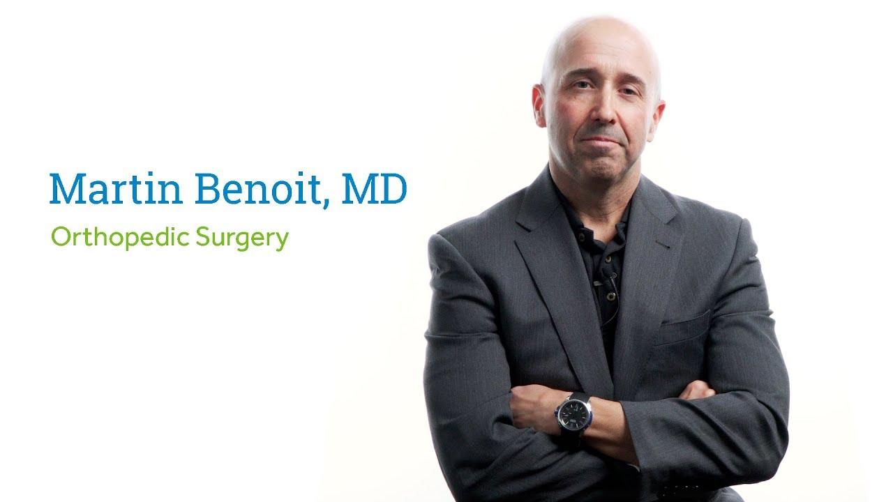 Dr  Martin Benoit, MD - Sun City West, AZ - Orthopedic Surgery