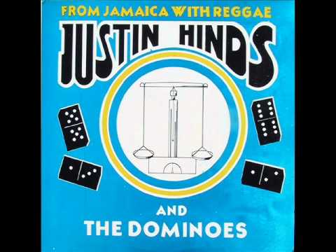 Justin Hinds And The Dominoes - Hey Mama